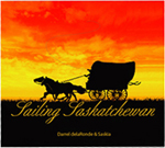 Sailing Saskatchewan - The Great Plains